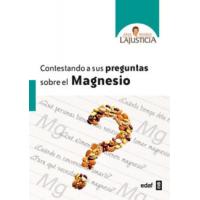 LIBRO CONTESTANDO A SUS PREGUNTAS SOBRE EL MAGNESIO ANA MARIA LAJUSTICIA