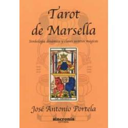 Tarot de Marsella, Simbologia dinamica y claves secretas magicas