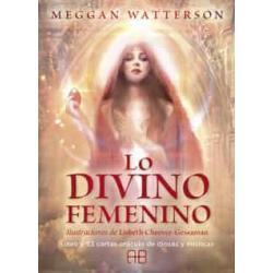 LO DIVINO FEMENINO: LIBRO Y 53 CARTAS ORACULO DE DIOSAS Y MISTICAS MEGAN WATTERSON