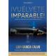VUELVETE IMPARABLE 2: APRENDE A DEJAR TUS LIMITACIONES ATRAS Y HAZ QUE LAS COSAS PASEN LAIN GARCIA CALVO