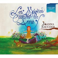 LOS MÁGICOS CUENTOS DE ANNE JOANNA ESCUDER